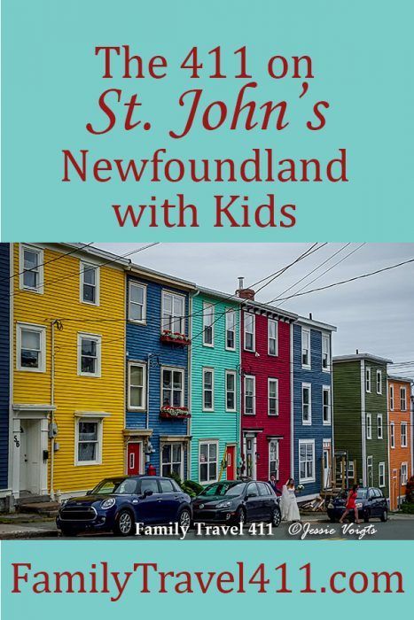 The 411 on St. Johns Newfoundland with kids.