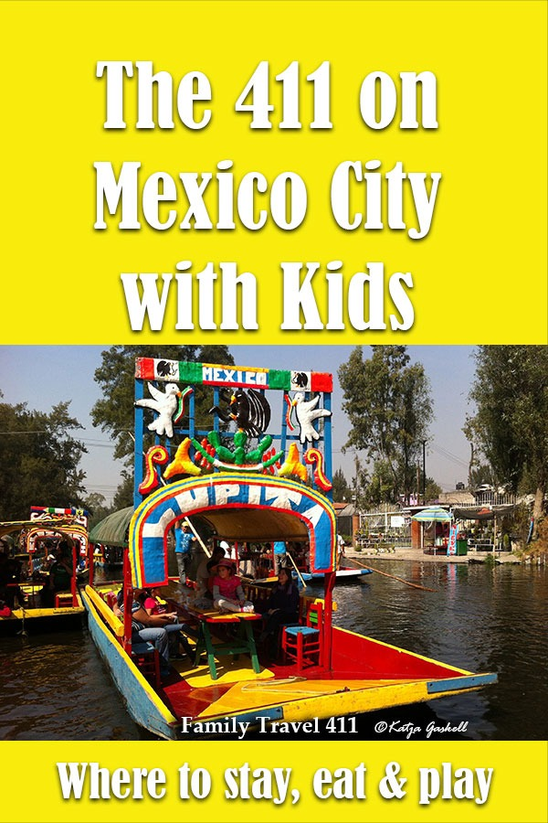 The 411 on Mexico City with Kids.