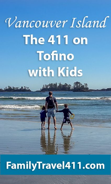 Vancouver Ilsand's Tofino with Kids
