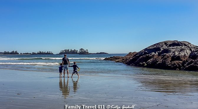 The 411 on Vancouver Island with Kids – Tofino