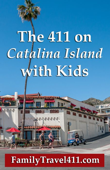 Pinnable: The 411 on Catalina Island with Kids