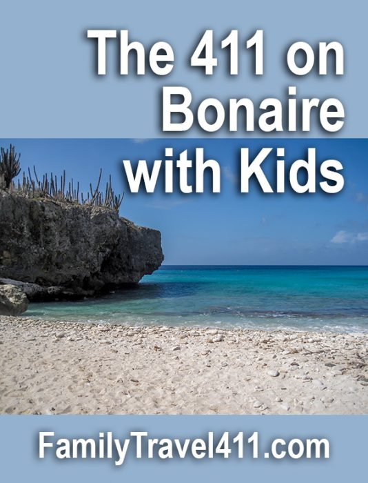 The 411 on Bonaire with Kids