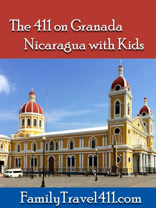 The 411 on Granada, Nicaragua with kids
