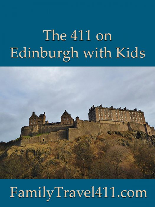 The 411 on Edinburgh with Kids