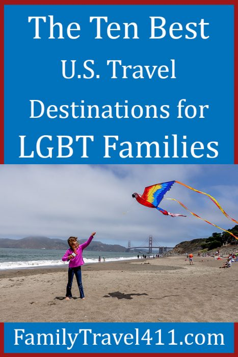 The ten Best U.S. destinations for LGBT families pinnable