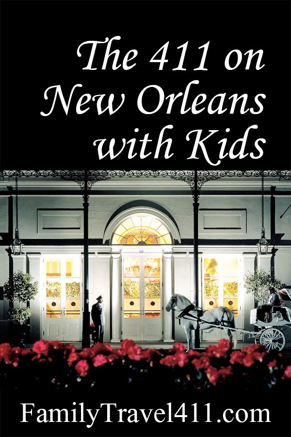 The 411 on New Orleans with Kids