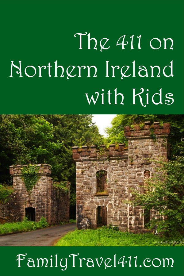 The 411 on Northern Ireland with kids pinnable