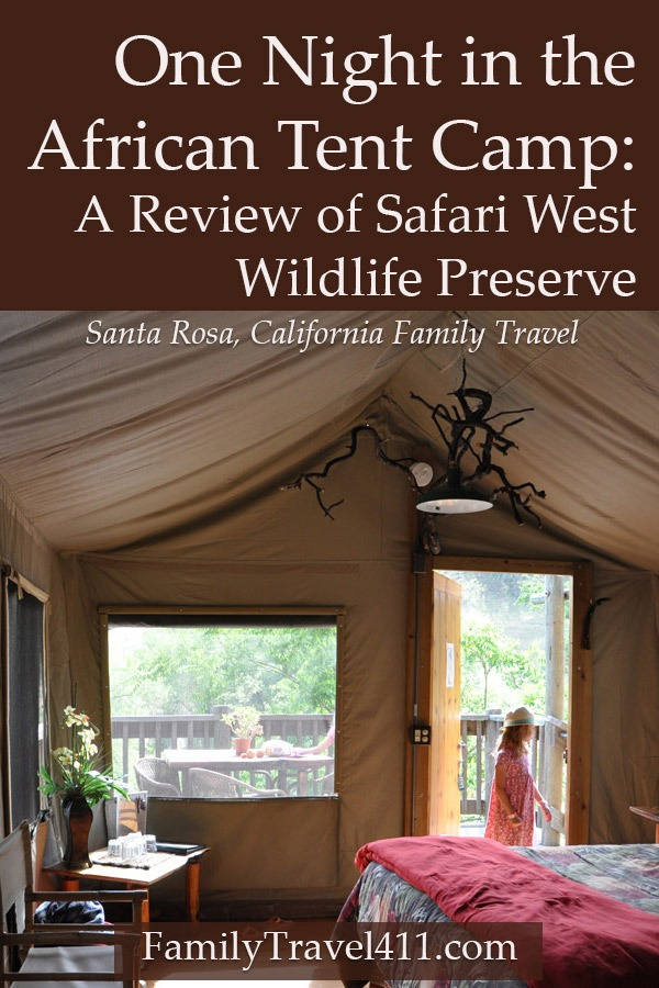 review of Safari West Wildlife Preserve African tent camp
