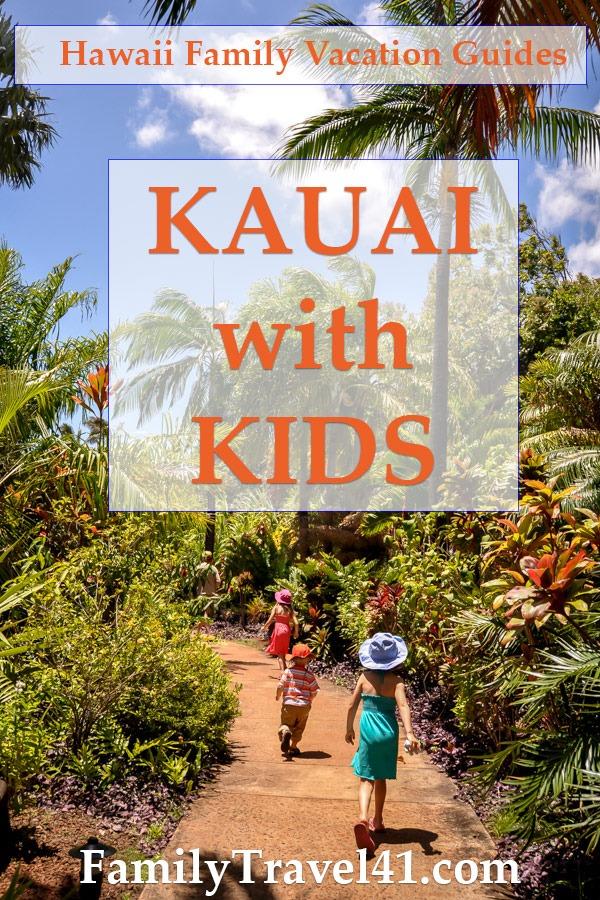 Kauai with kids family vacation