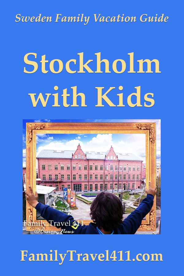 family travel guide to Stockholm with kids