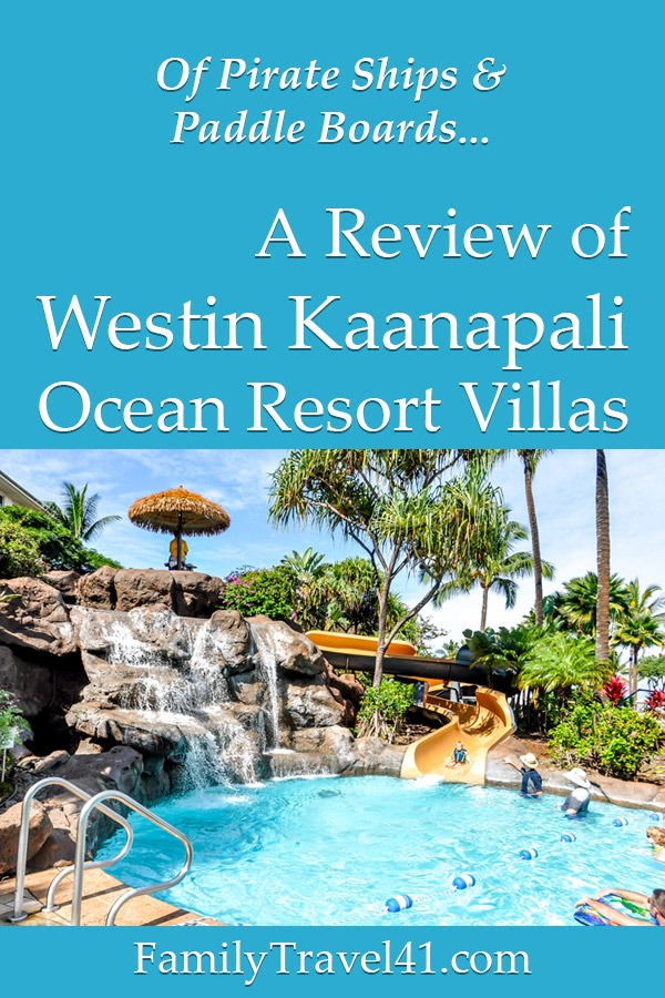 Westin Kaanapali Ocean Resort Villas review