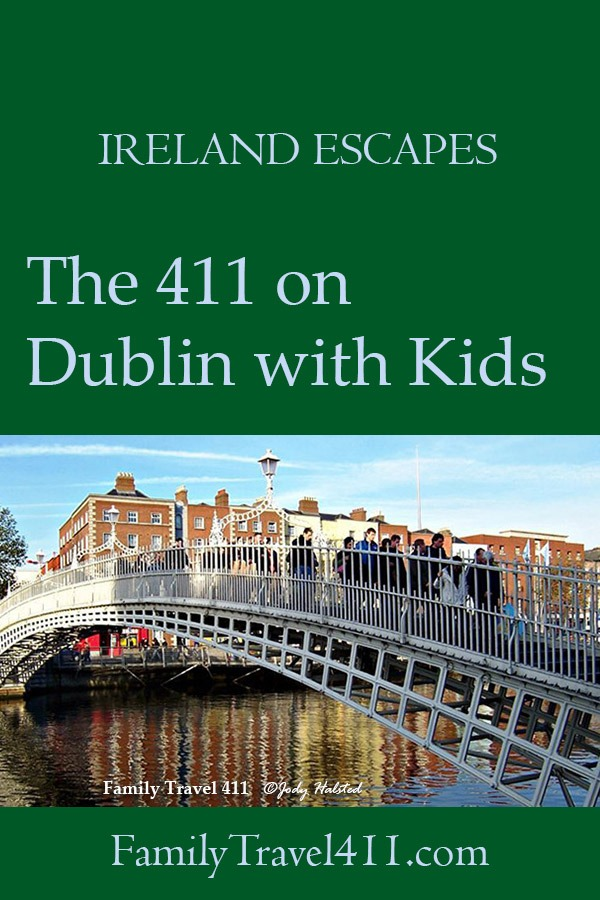 Dublin with kids family vacation