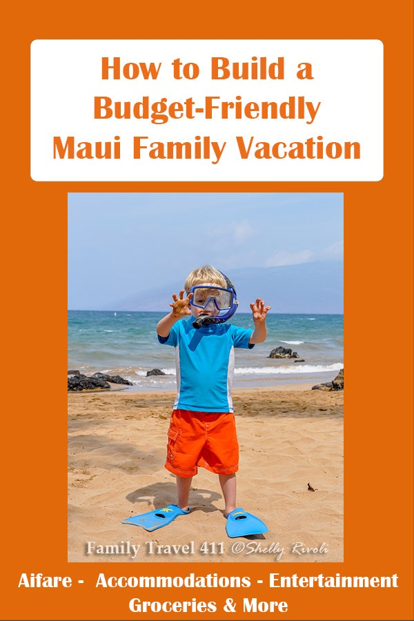 Money-saving tips for your Maui family vacation