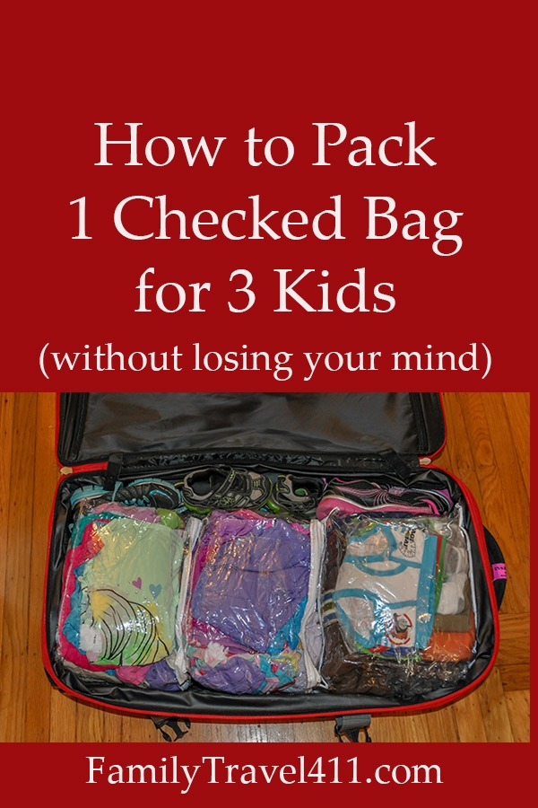 how to pack 1 checked bag for 3 kids