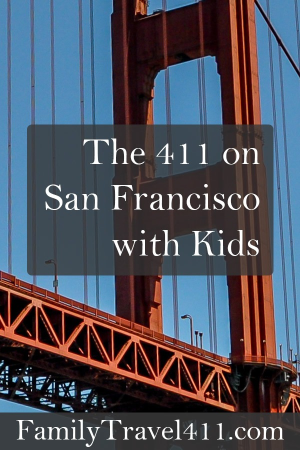 San Francisco with kids planning guide