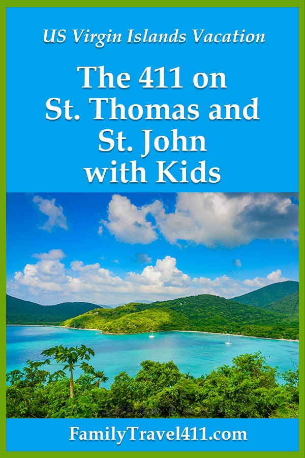 US Virgin Islands family vacation, St. John and St. Thomas with kids
