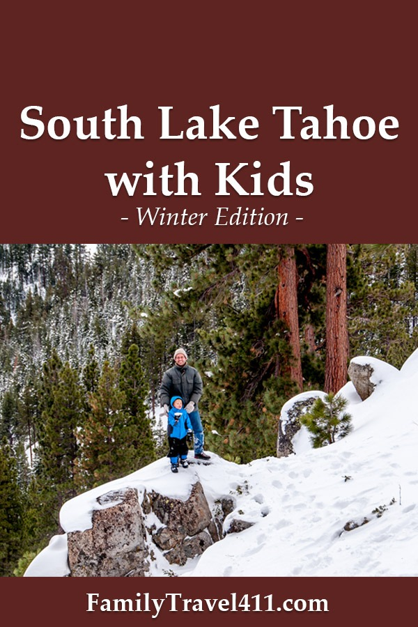 South Lake Tahoe with kids in winter