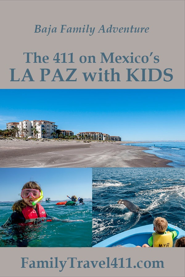 Mexico, La Paz with kids family vacation recommendations