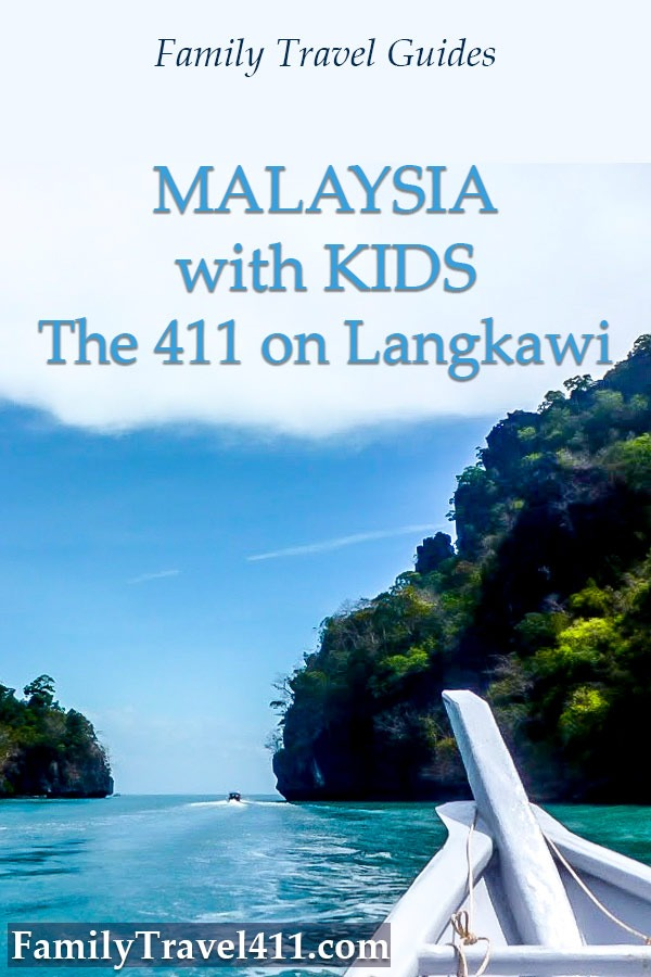 Malaysia with kids, the 411 on Langkawi