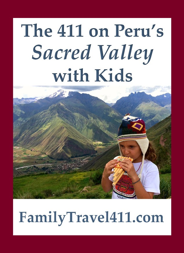 Sacred Valley with kids Peru family travel guide
