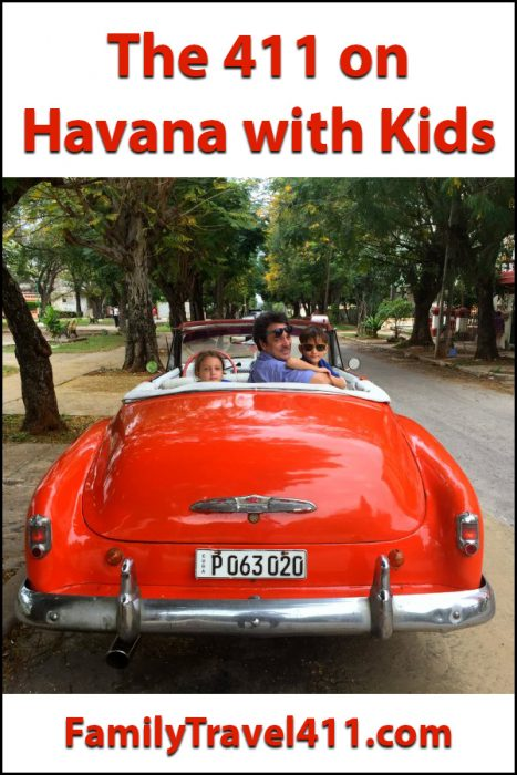 Havana with Kids a 411 family travel guide for Cuba