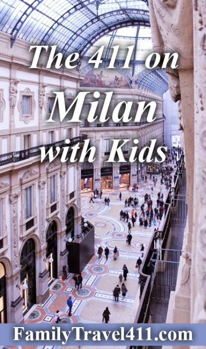 The 411 on Milan with kids