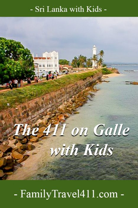 The 411 on Galle, Sri Lanka with kids