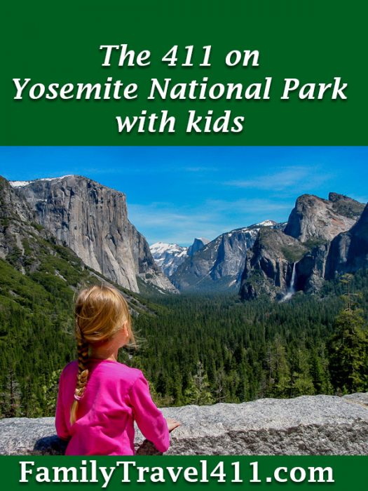 Yosemite National Park with Kids, the 411 vacation guide
