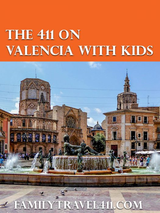 The 411 on Valencia with Kids