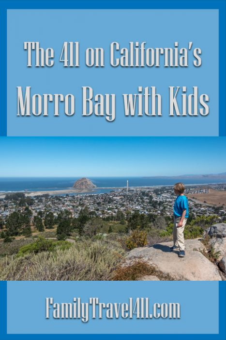 The 411 on Morro Bay with Kids pinnable