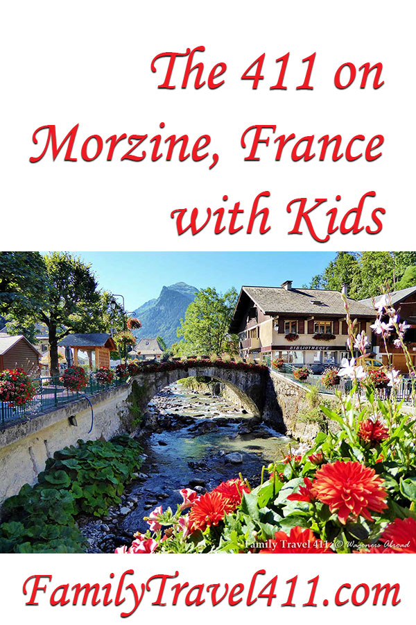 The 411 on Morzine with kids, recommendations for family travel in France.
