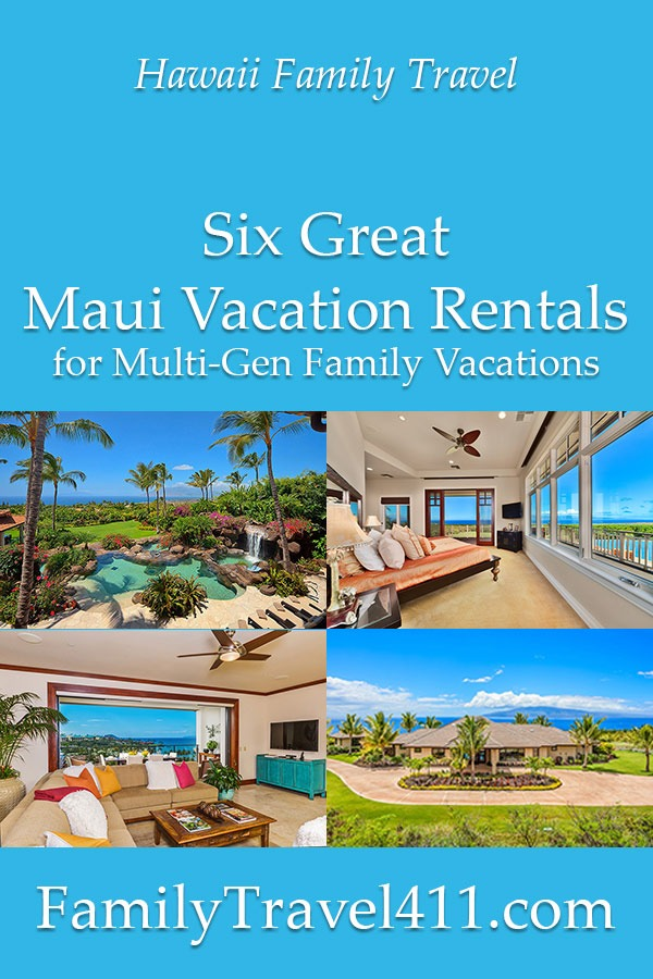 maui vacation rentals for multi-gen family vacation