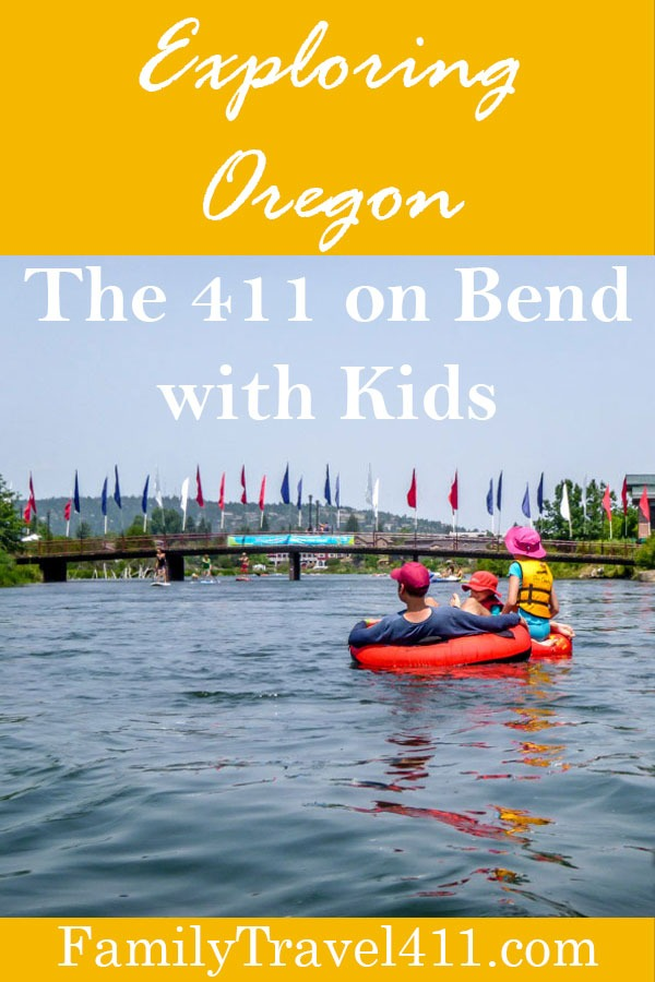 The 411 on Bend - Oregon with Kids