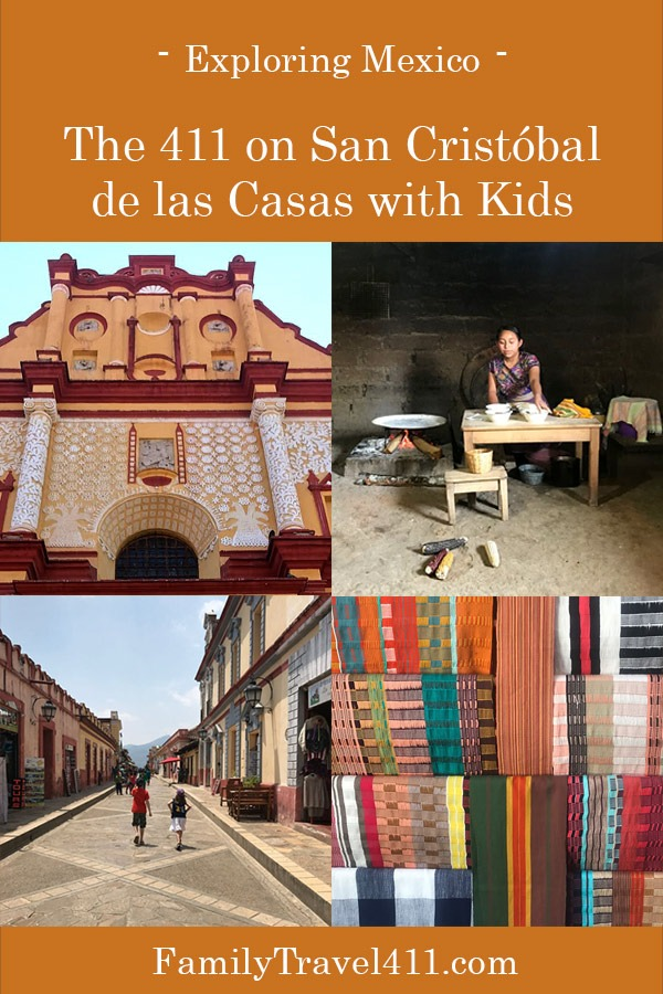 The 411 on San Cristobal de Las Casas with kids.