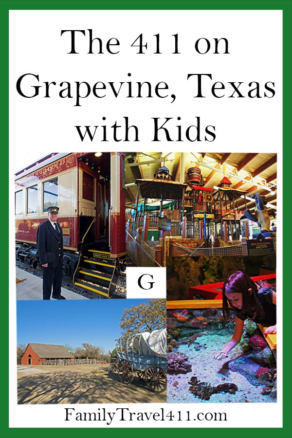 The 411 on Grapevine with Kids, Texas