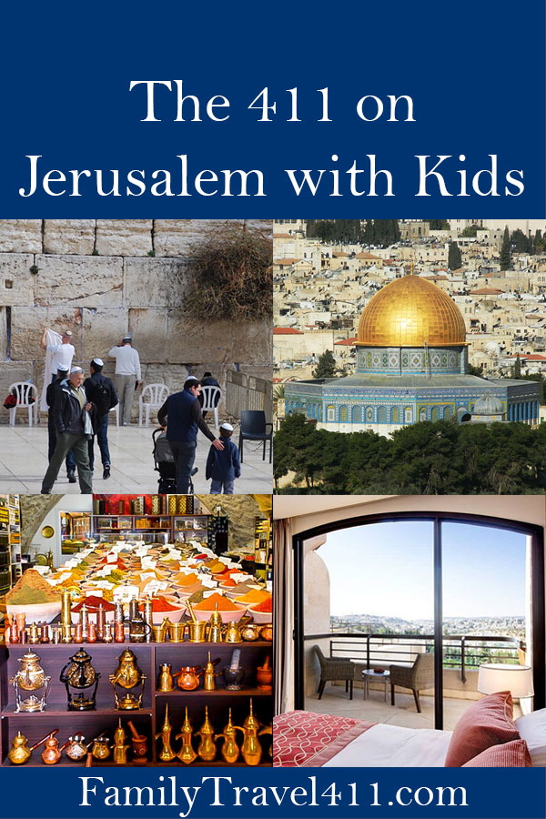 The 411 on Jerusalem with Kids