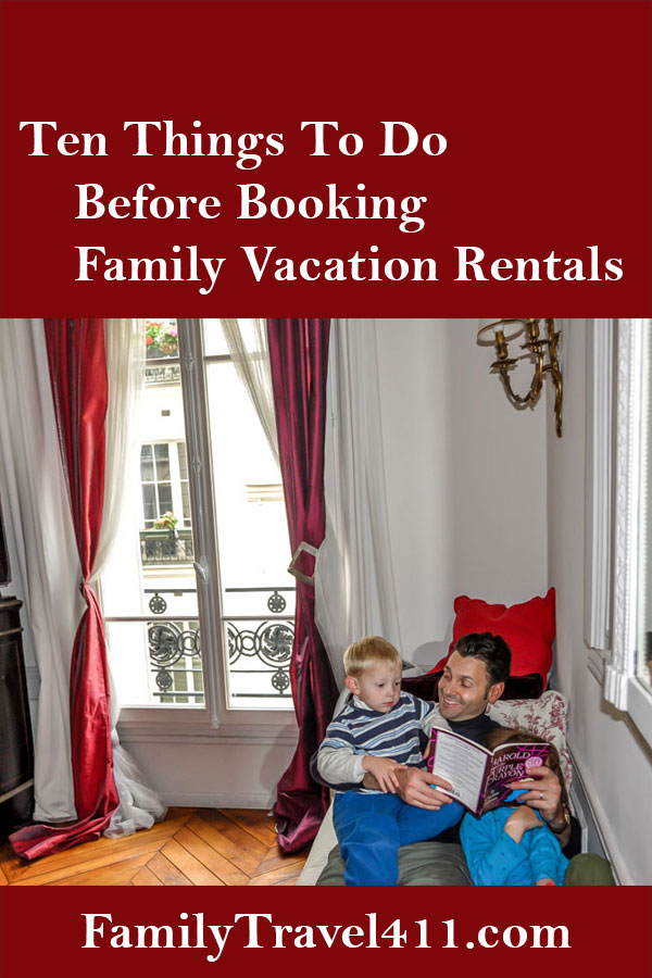 ten things to do before booking family vacation rentals