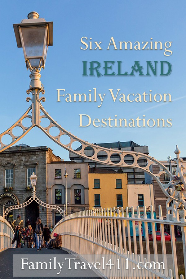 Ireland family vacation destinations