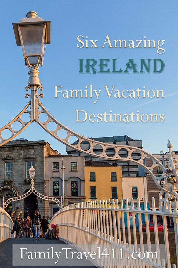 Ireland family vacation destinations
