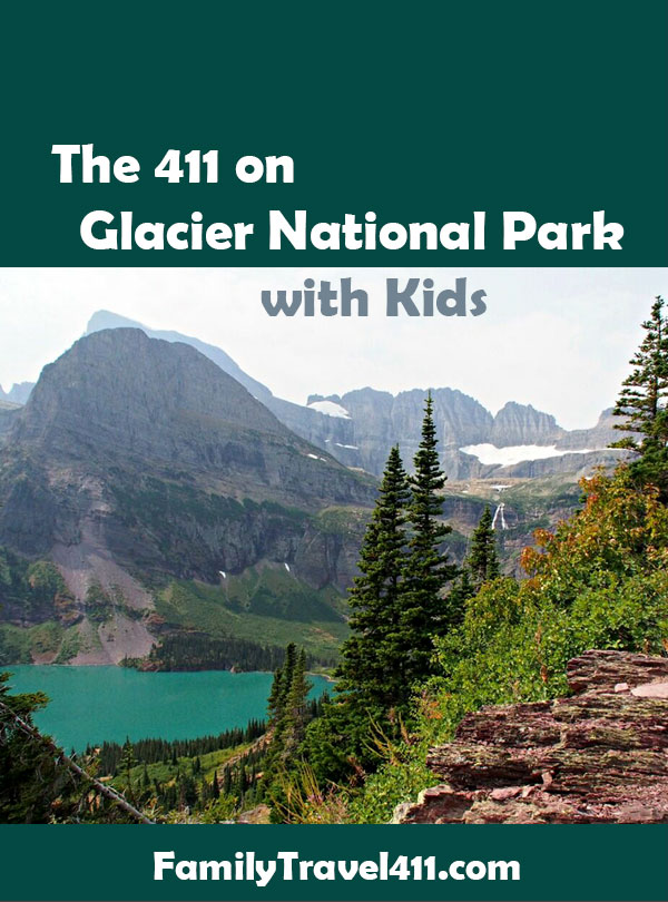 The 411 on Glacier National Park with Kids recommendations
