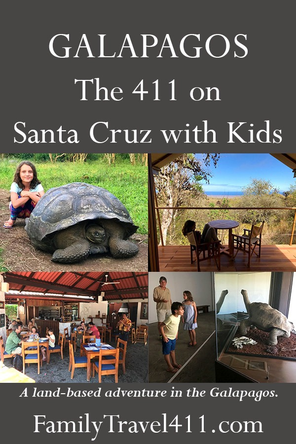 Galapagos, the 411 on Santa Cruz with kids, a land-based adventure in the Galapagos with kids