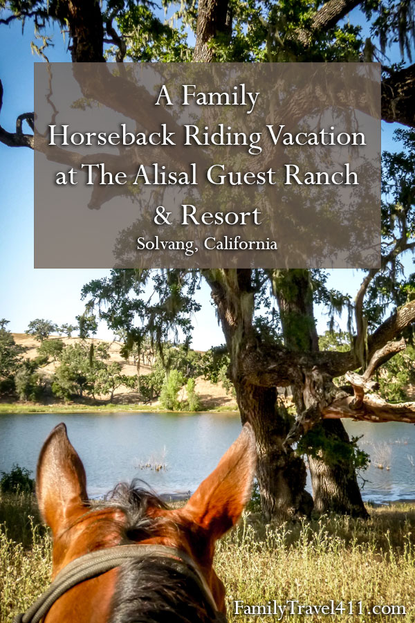 family horseback riding vacation at The Alisal Guest Ranch & Resort pinnable