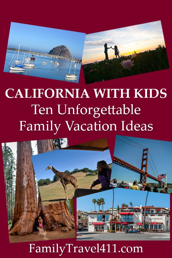 California with kids family vacation ideas